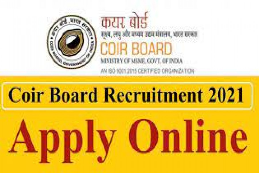 COIR BOARD RECRUITMENT NOTIFICATION: APPLY ONLINE FOR  36 VACCANCIES.